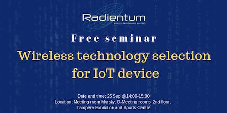 IoT Seminar - Wireless technology selection for IoT device tickets