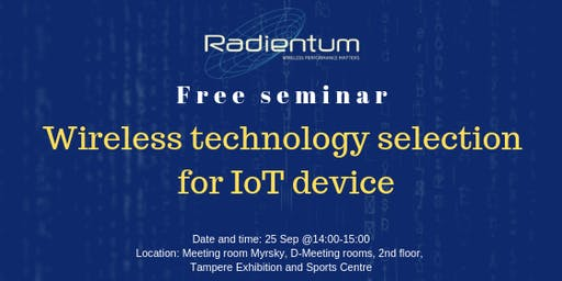 IoT Seminar - Wireless technology selection for IoT device