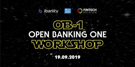 """OB-1 Workshop """"May the open banking force be with you!""""  tickets"""