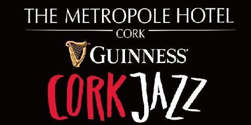 The Cork Jazz Festival Club @ The Metropole Hotel Cork