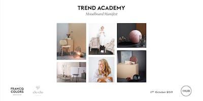 TREND ACADEMY - Moodboard Manifest 17/10 @ The HUB Gent