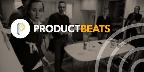 ProductBeats - Product Essentials Workshop tickets