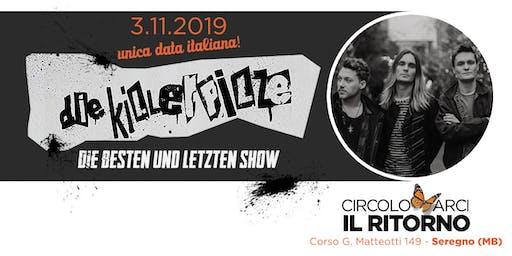 KILLERPILZE in concerto al Circolo Arci Il Ritorno - UNICA DATA ITALIANA