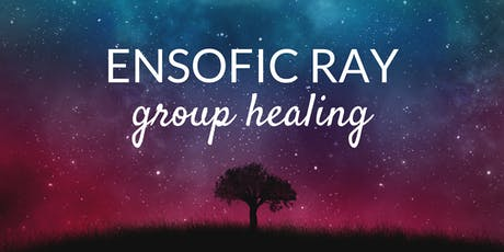 September Ensofic Ray Group Healing tickets