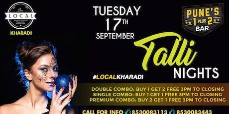 Tuesday Talli Night tickets