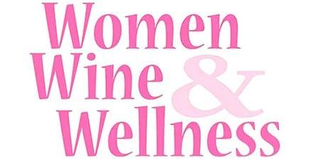 Women's Wine and Wellness tickets