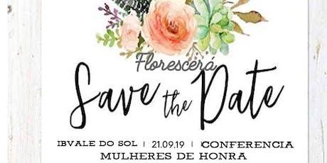 Conferência Mulheres de Honra  ingressos