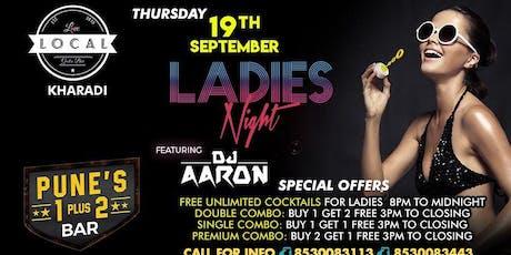 Thursday Ladies Night - Dj Aaron tickets