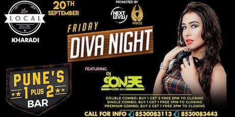 Friday Diva Night - Dj Sonee tickets