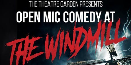 The Windmill Open Mic Comedy Club tickets