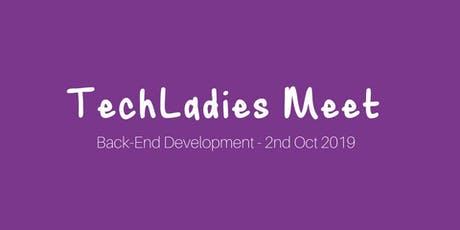 TechLadies Meet - Back-End Development tickets