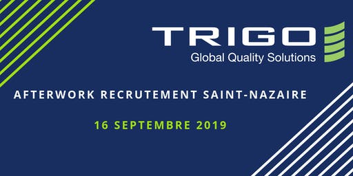 Trigo QUALITAIRE : Afterwork Recrutement Saint-Nazaire 16/09/2019