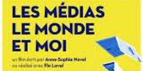 """""""Les médias, le monde et moi"""" billets"""