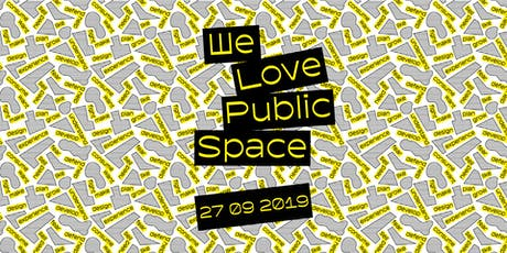 We Love Public Space Festival tickets