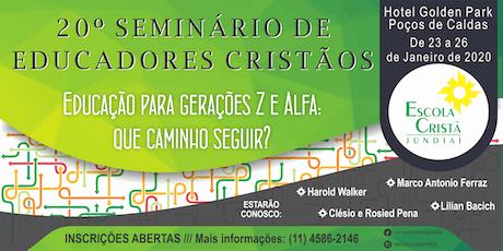 20º SEMINÁRIO DE EDUCADORES CRISTÃOS ingressos
