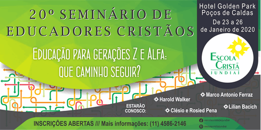 20º SEMINÁRIO DE EDUCADORES CRISTÃOS