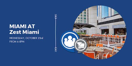 Network After Work Miami at Zest Miami tickets