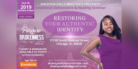 "Emotional Deliverance & Healing Seminar ""Restoring Your Authentic Identity"" tickets"