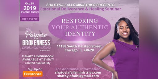 "Emotional Deliverance & Healing Seminar ""Restoring Your Authentic Identity"""
