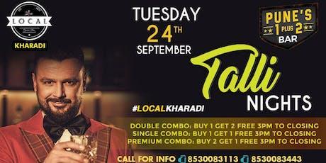 Tuesday Talli Nights tickets