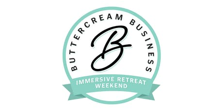 Immersive Retreat Weekend presented by Buttercream Business tickets