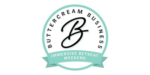 Immersive Retreat Weekend presented by Buttercream Business