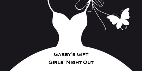 Gabby's Gift Girls' Night Out tickets