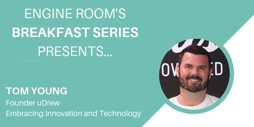 Engine Room Breakfast Series 2019 - Innovation