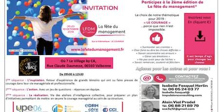 La Fête du Management à Nice, 2ème édition, sur le thème du Courage billets