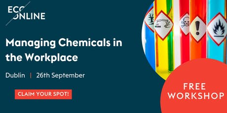 Free Workshop: Managing Chemicals in the Workplace tickets