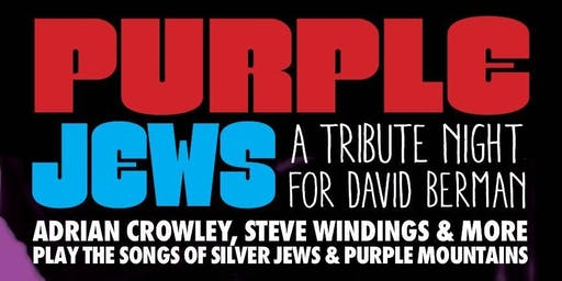 Purple Jews - A David Berman tribute