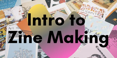 Intro to Zine-Making / Collaborative Zine Class tickets