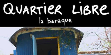 Quartier Libre tickets
