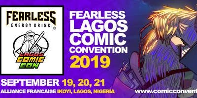 FEARLESS LAGOS COMIC CON  2019