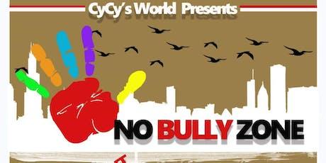 """CyCy's World presents """"No Bully Zone"""" tickets"""