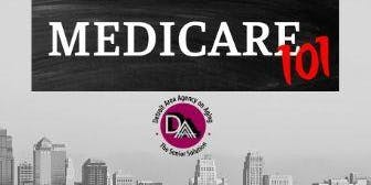 2019 Medicare 101 Educational Presentations -  (Location DAAA - Sept. 17th)