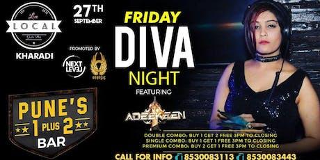 Friday Diva Night - Dj Adeekeen tickets