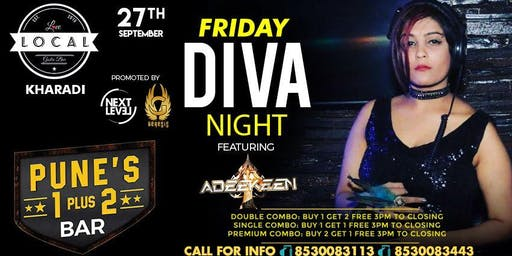 Friday Diva Night - Dj Adeekeen