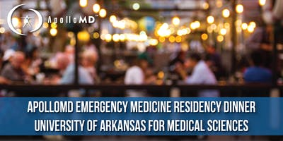 ApolloMD Emergency Medicine Residency Dinner | University of Arkansas for Medical Sciences