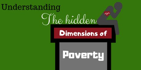 International Research, 'Understanding the Hidden Dimensions of Poverty' tickets