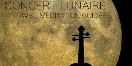 Concert lunaire avec méditation guidée  billets