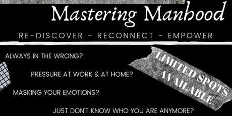 Mastering Manhood tickets
