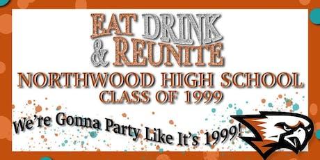 Eat, Drink, & Reunite: Northwood High School Class of 1999 20 Year Reunion tickets