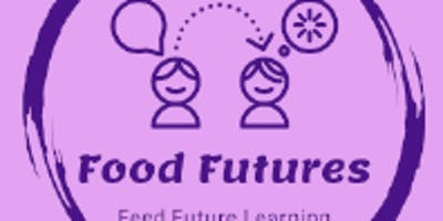 Food Futures **** to **** (London)
