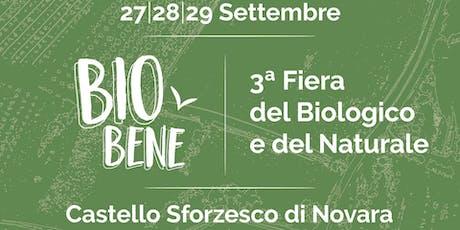 BioBene Festival - La fiera del Biologico e del Naturale biglietti