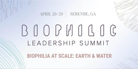 2020 Biophilic Leadership Summit tickets