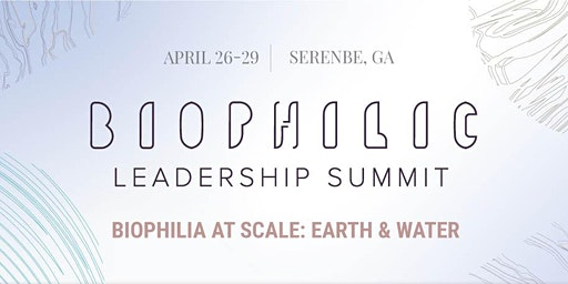 2020 Biophilic Leadership Summit