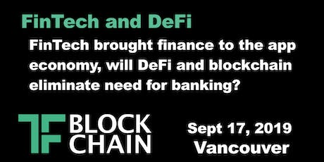 FinTech & DeFi | TF Block YVR | September 17, 2019 tickets