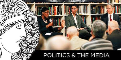 POLITICS & THE MEDIA