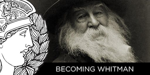 SALON: BECOMING WHITMAN
